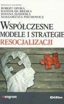 Wspˇ-czesne modele i strategiie resocjalizacji